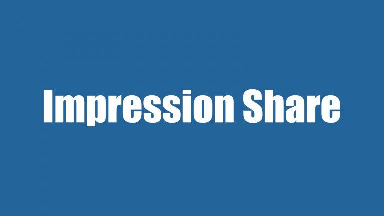 سهم نمایش بازدیدکنندگان یا Impression Share در گوگل ادوردز چیست؟